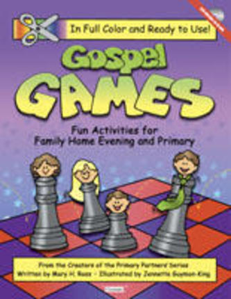 Gospel Games Fun Activities For Family Home Evening And Primary Deseret Book