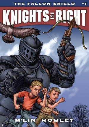 Knights of Right, Vol. 1: The Falcon Shield