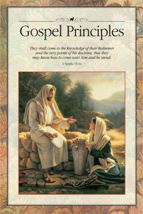 Gospel Principles: 2009 Edition