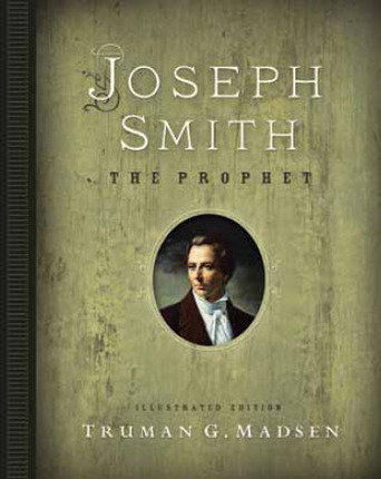 Joseph smith the prophet illustrated