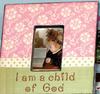 I am a child of god frame pink