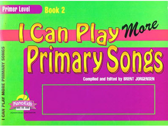 I Can Play Primary Songs, Book 2