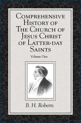 Comprehensive History of The Church of Jesus Christ of Latter-day Saints, vol. 1