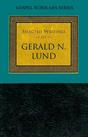 Original_selected-writings-of-gerald_lund