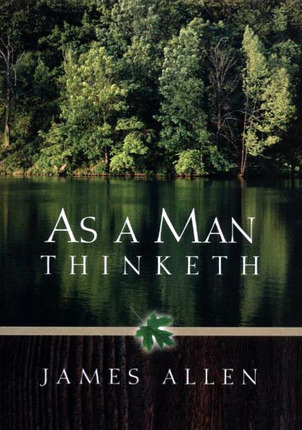 As man thinketh