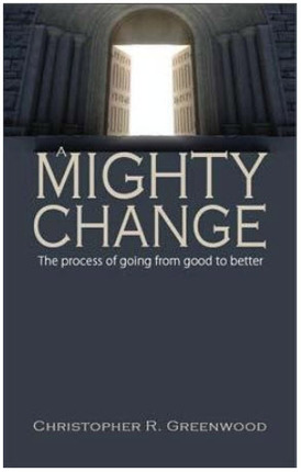 Mighty Change: The Process of Going from Good to Better
