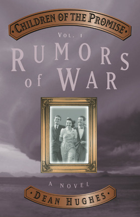 Children of the Promise, Vol 1: Rumors of War