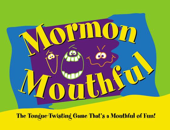 Mormon Mouthful