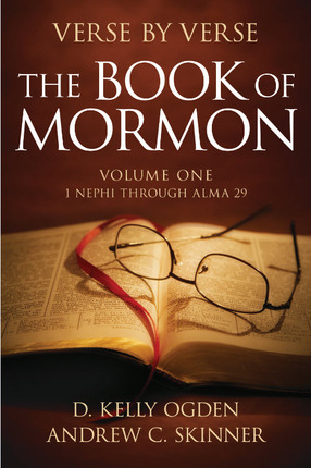 Verse by Verse, the Book of Mormon Volume 1: First Nephi - Alma 29