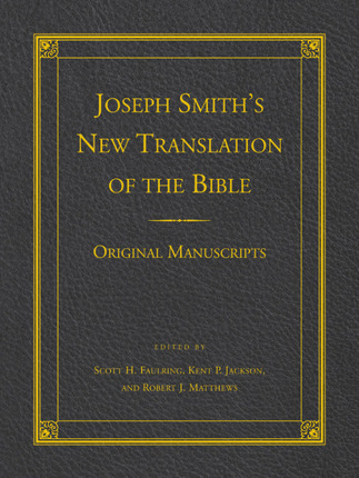 Joseph Smith's New Translation of the Bible