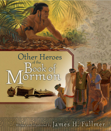 Other Heroes of the Book of Mormon
