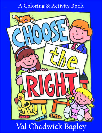 Choose the Right Coloring and Activity Book