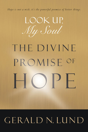 Look Up, My Soul: The Divine Promise of Hope