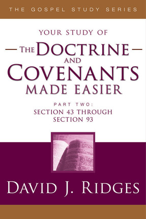 The Doctrine and Covenants Made Easier, Part 2