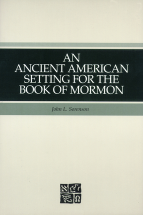 An Ancient American Setting Book of Mormon