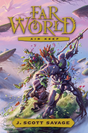 Farworld, Vol. 3: Air Keep