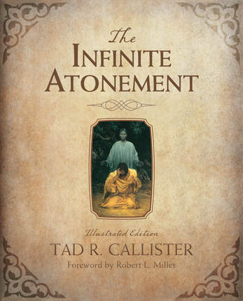 The Infinite Atonement Illustrated Edition