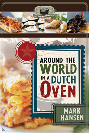 Around the World in a Dutch Oven Cookbook