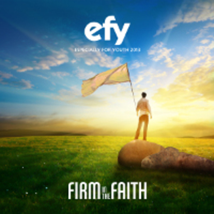 Efy 2013 firm in the faith by various artist 200x200
