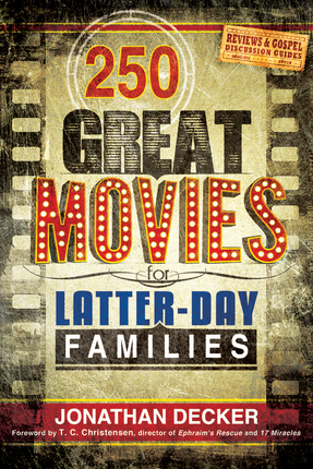 250 Great Movies for Latter-day Families