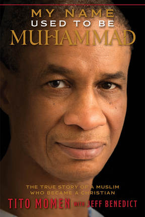 My Name Used to Be Muhammad