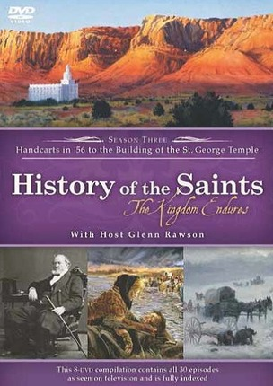 History of the saints the kingdom endures
