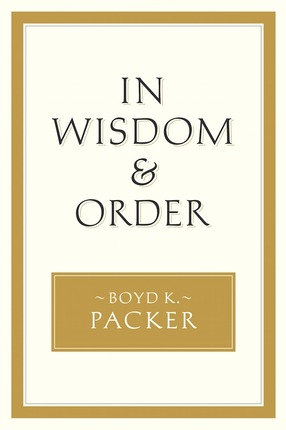 In_wisdom_and_order_packer