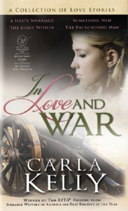 In love and war carla kelly