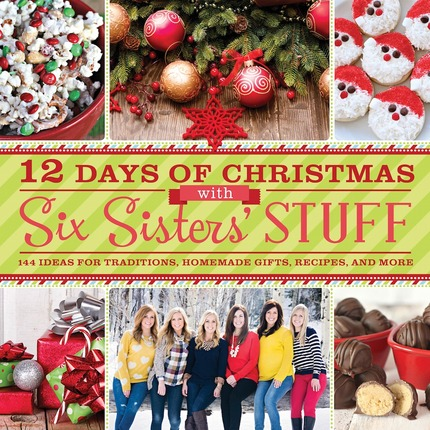 the 12 days of christmas with six sisters stuff