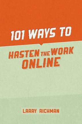 101 ways to hasten the work online deseret book. Black Bedroom Furniture Sets. Home Design Ideas