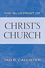 The Blueprint of Christ's Church