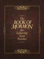 The Book of Mormon for Latter-day Saint Families