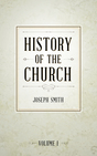 History of The Church of Jesus Christ of Latter-day Saints, Volume 1