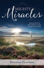 Mighty Miracles