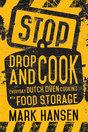 Stop, Drop and Cook Cookbook