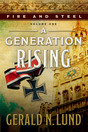 Fire and Steel, Vol. 1: A Generation Rising