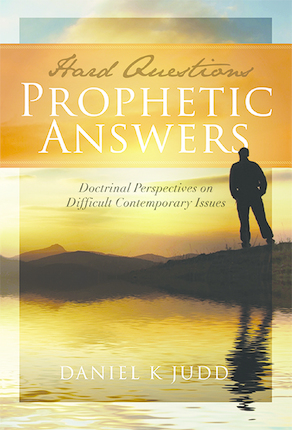 Hard Questions, Prophetic Answers