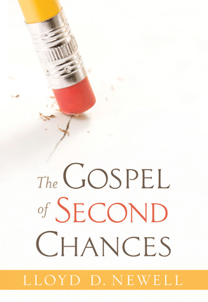The Gospel of Second Chances