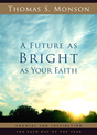 A Future As Bright As Your Faith