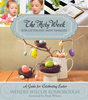 Holy week for lds families.f
