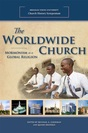 The Worldwide Church: Mormonism as a Global Religion
