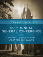 186th Annual General Conference of the Church of Jesus Christ of Latter-day Saints: April 2016