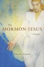 Mormon Jesus: A Biography