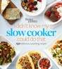 I Didn't Know My Slow Cooker Could Do That Cookbook