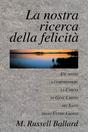 La nostra ricerca della felicità--Our Search for Happiness (Italian)