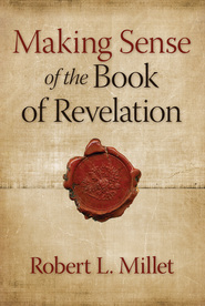The revelation of john the apostle deseret book making sense of the book of fandeluxe Ebook collections