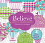 Believe: Artist's Coloring Book