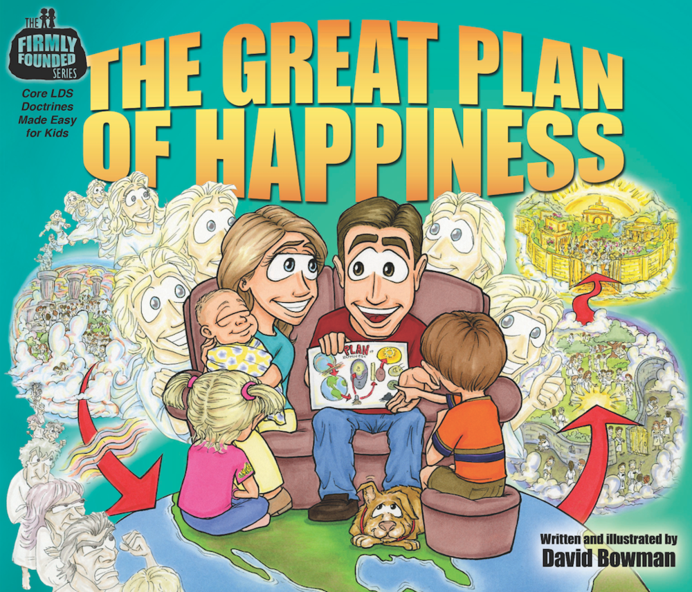 Great plan of happiness bowman