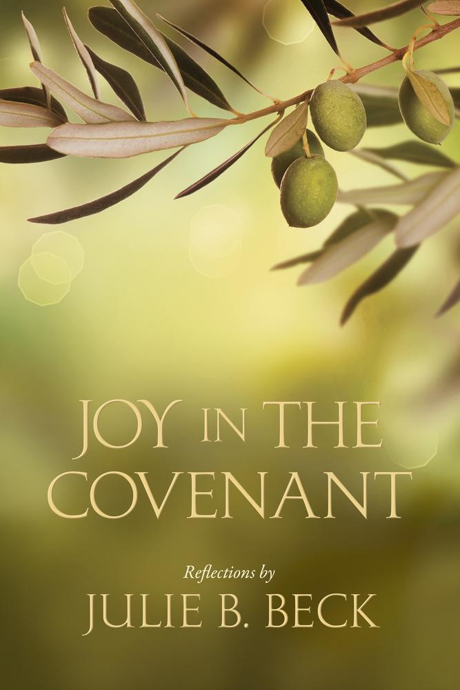 Joy in the covenant