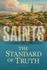 Saints standard of truth vol 1